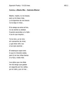 Caricia, o Madre Mía – Gabriela Mistral Madre, madre, tú me besas