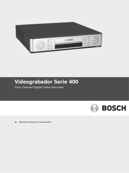 Videograbador Serie 400 - Bosch Security Systems