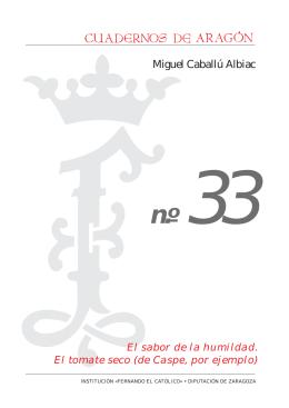 Cuadernos de Aragón, 33. El sabor de la humildad. El tomate seco