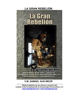 La Gran Rebelión - Instituto Cultural Quetzalcoatl