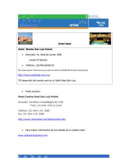 Hotel Sede Hotel Westin San Luis Potosí • Dirección: Av. Real de