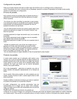 Configuración de pantalla. El fondo de pantalla