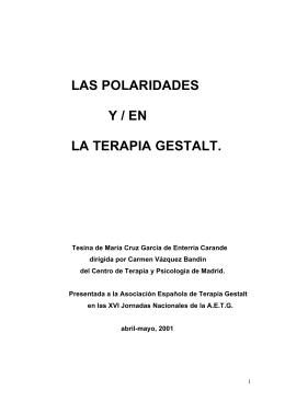 LAS POLARIDADES Y / EN LA TERAPIA GESTALT.