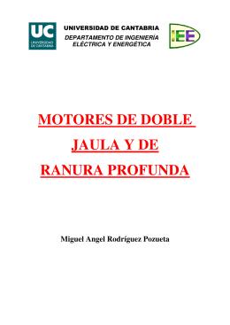 Motores de doble jaula y de ranura profunda