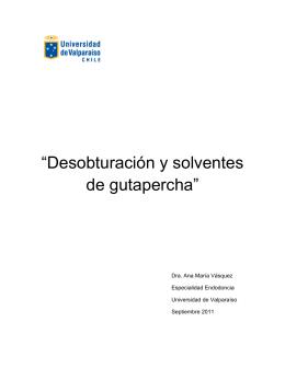 (2011). Desobturación y solventes de gutapercha.