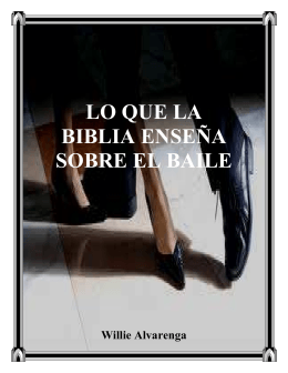 LO QUE LA BIBLIA ENSEÑA SOBRE EL BAILE