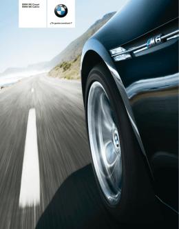 BMW M6 Coupé BMW M6 Cabrio ¿Te gusta conducir?