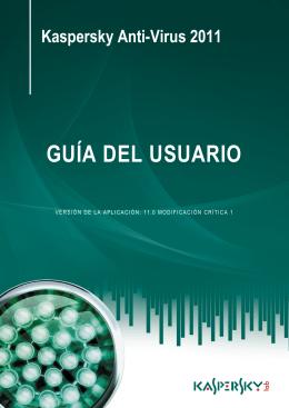 Kaspersky Anti-Virus 2011 GUÍA DEL USUARIO