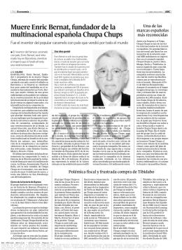 Muere Enric Bernat, fundador de la multinacional española Chupa Chups