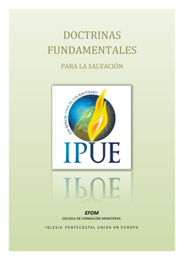 doctrinas fundamentales - iglesia pentecostal unida en europa