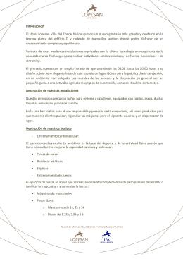 Introducción El Hotel Lopesan Villa del Conde ha inaugurado un