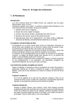 Tema 10 El origen de la Salvación 1. El Pentateuco
