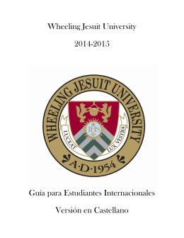 Wheeling Jesuit University 2014-2015 Guía para Estudiantes