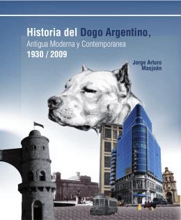 Historia del Dogo Argentino,