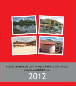 Memoria Institucional 2012. - Fondo Perú