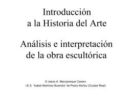 Análisis e interpretación de la obra escultórica Introducción a la