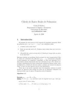 Cálculo de Ra´ıces Reales de Polinomios
