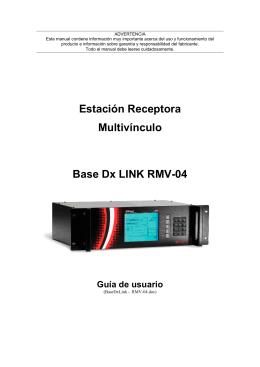 Estación Receptora Multivínculo Base Dx LINK RMV-04