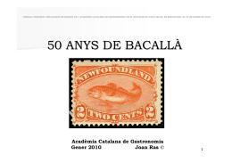 50 ANYS DE BACALLÀ - Acadèmia Catalana de Gastronomia