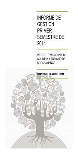 INFORME DE GESTIÓN PRIMER SEMESTRE DE 2014