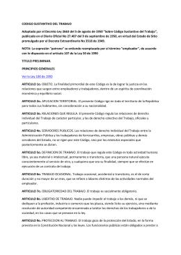 CODIGO SUSTANTIVO DEL TRABAJO Adoptado por el Decreto Ley