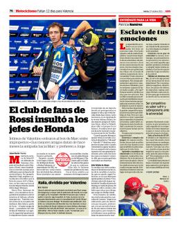 El club de fans de Rossi insultó a los jefes de Honda