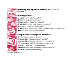 Breaking the Spanish Barrier: Advanced Level Interrogatives: A