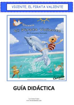 Guia Didáctica VICENTE, EL PIRATA VALIENTE