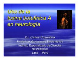 Uso de la toxina botulínica A en neurología