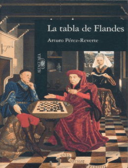 La tabla de Flandes – Arturo Perez Reverte