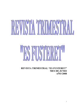 """revista trimestral """"es fusteret"""" mes de junio año 2008"""