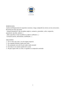 MORFOLOGÍA Analiza morfológicamente las siguientes oraciones y