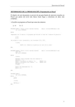 Ejercicios de Pascal 1 METODOLOGÍA DE LA
