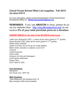 Cloud Forest School Wish List supplies: Fall 2015 Up