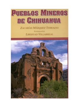 Libro: Pueblos Mineros - Universidad Autónoma de Chihuahua