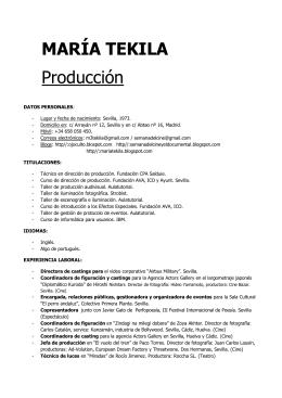 MARÍA TEKILA Producción