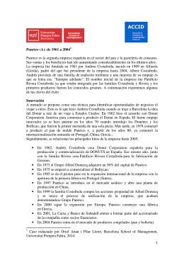 Panrico (A): de 1961 a 2004 Panrico es la segunda empresa