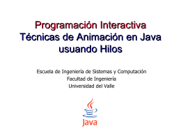 Programación Interactiva Técnicas de Animación en Java usuando
