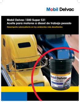 Mobil Delvac 1300 Super 531 Aceite para motores a diesel de