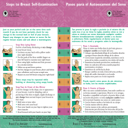 Steps to Breast Self-Examination Pasos para el Autoexamen del Seno