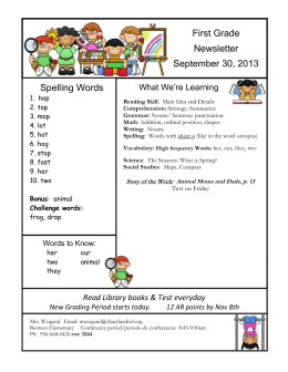 First Grade Newsletter September 30, 2013 Spelling Words