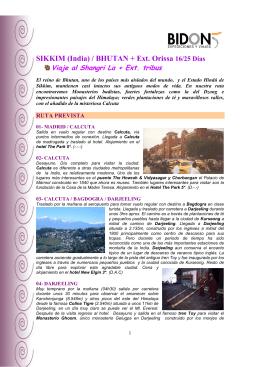 SIKKIM (India) / BHUTAN + Ext. Orissa 16/25 Días