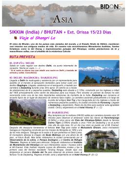 Sikkim & Bhutan + Ext. Orissa