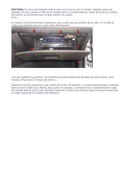 SINTOMA: El cierre centralizado falla al abrir y/o