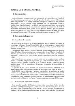 TEMA X. LA IIª GUERRA MUNDIAL. 1. Introducción: 2. Las causa de