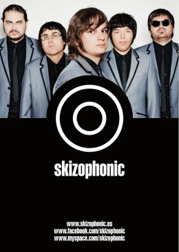 www.skizophonic.es www.facebook.com/skizophonic www.myspace