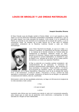LOUIS DE BROGLIE Y LAS ONDAS MATERIALES