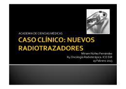 ACADEMIA DE CIENCIAS MÉDICAS Míriam Núñez Fernández R4