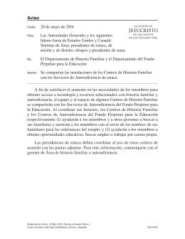 20 de mayo de 2014 Las Autoridades Generales y los siguientes