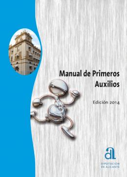 Manual de Primeros Auxilios. (Edición 2014)